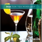 Dilmah Offers Free ebook of Tea Cocktail Recipes